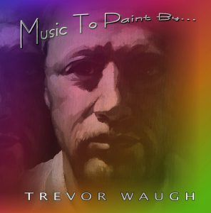 Finding Someone / Music to Paint by Trevor Waugh